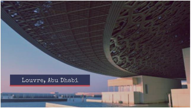 Louvre Abu Dhabi! A Visit To The Cradle Of History